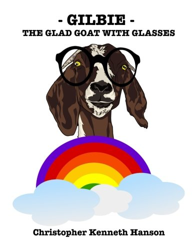 Gilbie: The Glad Goat With Glasses