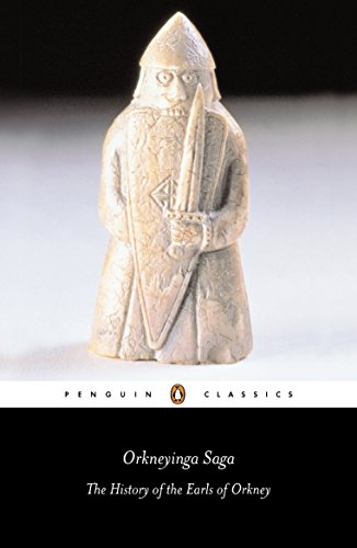Orkneyinga Saga: The History of the Earls of Orkney (Penguin Classics) (Island Penguin)