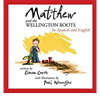[(Matthew and the Wellington Boots)] [ By (author) Esmee Carre, Edited by Alison O