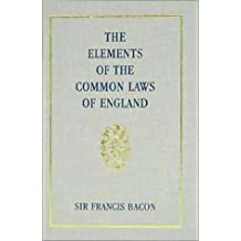 The Elements of the Common Lawes of England: Branched into a Double Trial