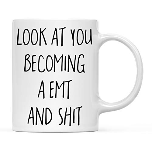 - Andaz Press 11oz. Funny Coffee Mug Gift, Look at You Becoming a EMT and Shit, 1-Pack, Includes Gift Box, School Graduates Students Class of 2019, Grad Diploma