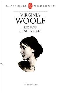 Romans et Nouvelles par Woolf