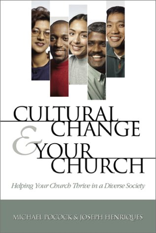 Cultural Change and Your Church: Helping Your Church Thrive in a Diverse Society PDF