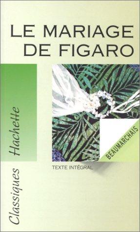 La folle journée, ou, Le mariage de Figaro
