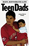 Teen Dads, Jeanne Warren Lindsay, 0930934784