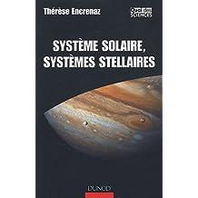 SYSTEME SOLAIRE SYSTEMES STELLAIRES : DES MONDES  CONNUS AUX MONDES INCONNUS
