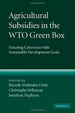 agricultural subsidies and development essay Thanks also go to the publishers of world development and agricultural   agricultural research versus taxes, subsidies and production quotas (alston and.