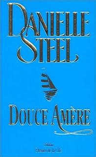 Douce amère : roman, Steel, Danielle