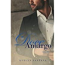 Doce Amargo: Livro 2 (Duologia Doce Amargo)