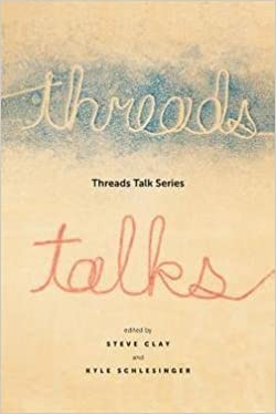 Book Steve Clay: Threads Talk Series (Paperback); 2016 Edition