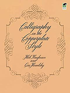 Calligraphy in the Copperplate Style (Lettering, Calligraphy, Typography) (0486240371) | Amazon price tracker / tracking, Amazon price history charts, Amazon price watches, Amazon price drop alerts