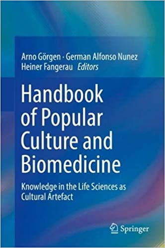Handbook Of Popular Culture And Biomedicine Knowledge In The Life