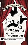 img - for El Club Filosofico de los Domingos (The Sunday Philosophy Club) book / textbook / text book