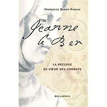 JEANNE LEBER : LA RECLUSE AU COEUR DES COMBATS