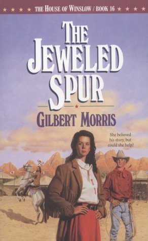 (The Jeweled Spur (The House of Winslow #16))