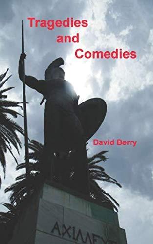 Tragedies and Comedies: Twelve short stories