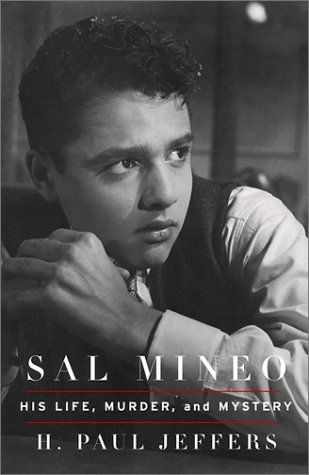Sal Mineo: His Living, Murder, and Mystery