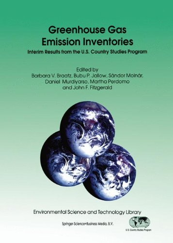Greenhouse Gas - Greenhouse Gas Emission Inventories: Interim Results from the U.S. Country Studies Program (Environmental Science and Technology Library)