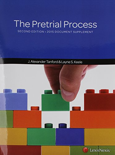 The Pretrial Process, Document Supplement