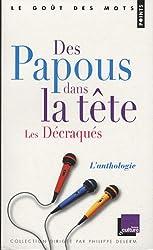 Des Papous dans la tête / Les Décraqués : L'anthologie
