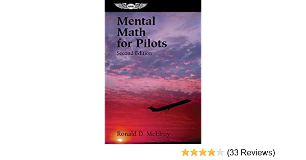 Mental math for pilots a study guide professional aviation series mental math for pilots a study guide professional aviation series ronald d mcelroy ebook amazon fandeluxe Images