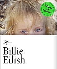 By Billie Eilish: Edición en español