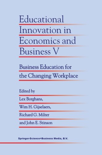 Educational Innovation in Economics and Business V: Business Education for the Changing Workplace (Volume 5)