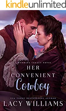 Her Convenient Cowboy: Wyoming Legacy (Wind River Hearts Book 10)
