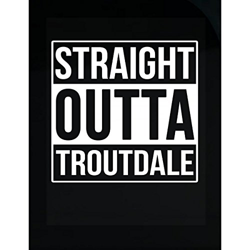 Inked Creatively Straight Outta Troutdale City Sticker