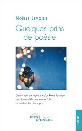 Quelques Brins De Poésie French Edition Noëlle Lemoine