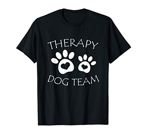 Therapy Dog Team Group Apparel Animal Assisted Therapy  T-Shirt