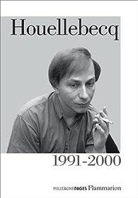 Houellebecq 1991-2000  par Michel Houellebecq
