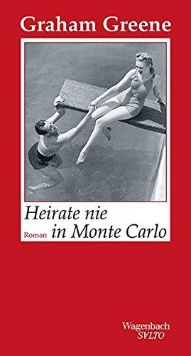 Heirate nie in Monte Carlo (SALTO)