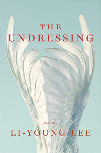 The Undressing: Poems -