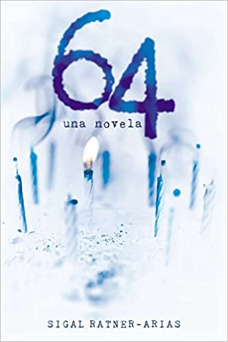 64 Una Novela Spanish Edition Sigal Ratner Arias