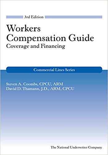 Workers Compensation Guide: Coverage & Financing 3rd edition