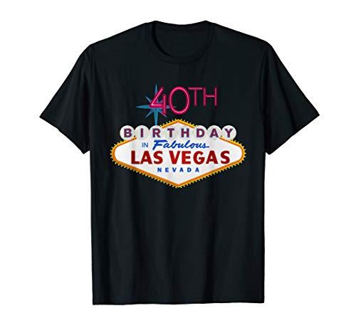 40th Birthday in Las Vegas Classic Sign T Shirt ()