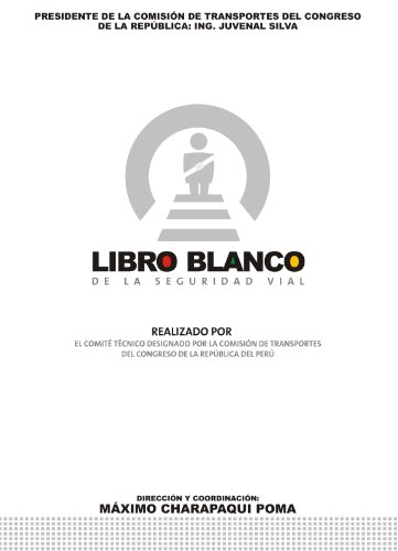 Descargar Libro Libro Blanco De La Seguridad Vial Del Perú Máximo Charapaqui Poma