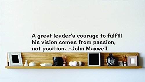 top-selling-decals-prices-reduced-a-great-leaders-courage-to-fulfill-his-vision-comes-from-passion-n