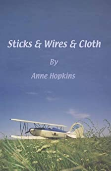 Sticks & Wires & Cloth by [Hopkins, Anne]