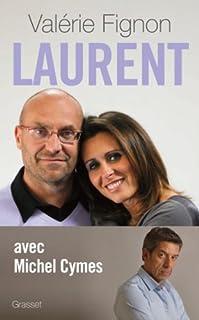 Laurent, Fignon, Valérie
