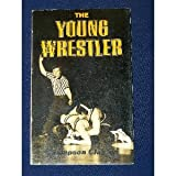 Young Wrestler, Clayton, Thompson, 0870950649