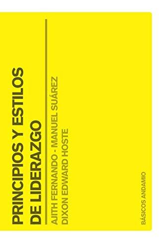 Principios y estilos de liderazgo (Básicos Andamio Amarillo) (Spanish Edition)