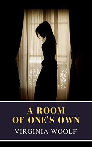 A Room of One's Own by [Woolf, Virginia, Classics, MyBooks]