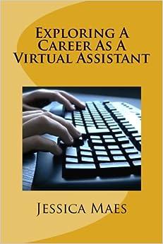 Exploring A Career As A Virtual Assistant