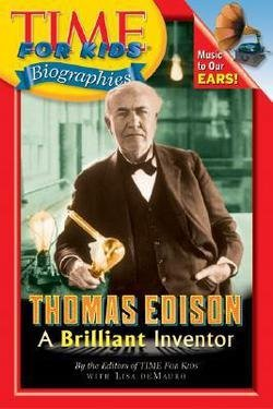 Lisa Demauro: Thomas Edison : A Brilliant Inventor (Paperback); 2005 Edition