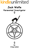 Jack Wolfe, Paranormal Investigator