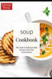 Best Soup Recipes - The Soup Cookbook: Over 40 delicious and easy Review