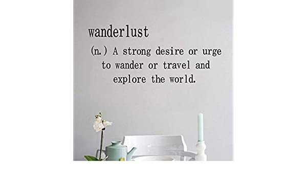 Creative Wanderlust A Strong Desire Or Urge Wall Stickers ...