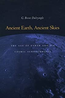 The age of the earth g brent dalrymple 9780804723312 amazon ancient earth ancient skies the age of earth and its cosmic surroundings fandeluxe Choice Image